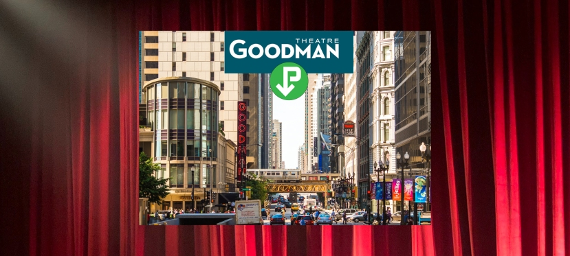 Spotlight: Save this season on Goodman Theatre parking through iParkit